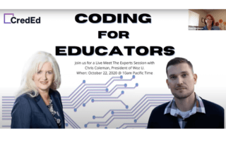 Chris Coleman, the President of Woz U, recently joined Trina Angelone, the Founder of CredEd to discuss the importance of coding literacy for teachers.